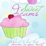 DreamerENT Inspiration: Your Sweet Dreams Can Delight the World